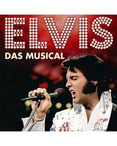Barclaycard Arena Hamburg – Elvis - The Musical 19. April 2020